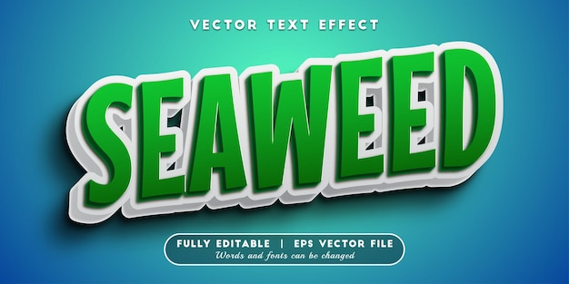 Seaweed text effect with editable text style