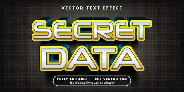 Secret data text effect with editable text style