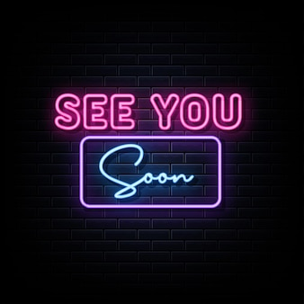 See you son neon signs vector design template neon sign