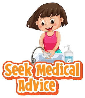 Seek medical advice font in cartoon style with a girl washing her hands with water on white
