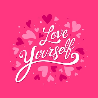 Self love lettering message concept