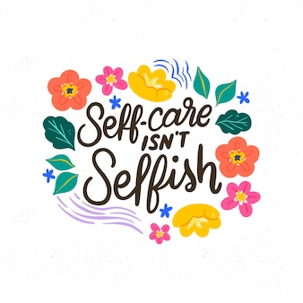Self love lettering with flowers background
