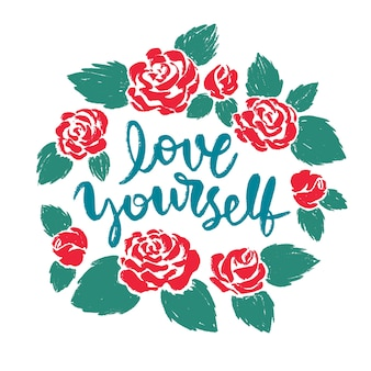 Self love lettering with flowers