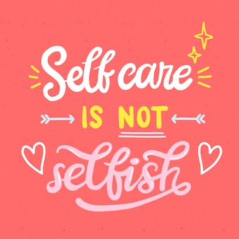 Self-love lettering with motivational words