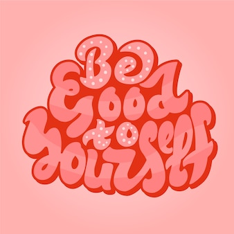 Self positive message lettering in 70s style