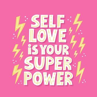 自己愛はあなたの超大国の引用です。 handは、tシャツ、カード、ポーズを取る人、ソーシャルメディアのベクトルレタリングを描画しました。女の子の力の概念。