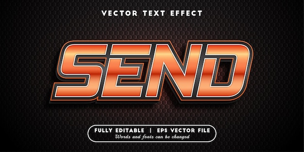 Send text effect, editable text style