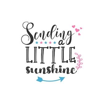 작은 햇살, 영감을 주는 인용구 디자인 보내기