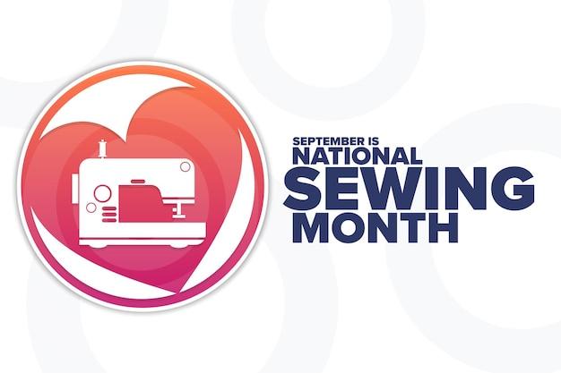 9月は全国縫製月間です。休日のコンセプト。背景、バナー、カード、テキストの碑文とポスターのテンプレート。ベクトルeps10イラスト