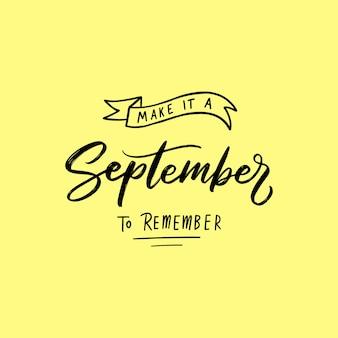 9月のタイポグラフィーとレター引用 Premiumベクター
