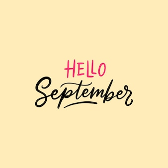 September typography and lettering quotes hello september