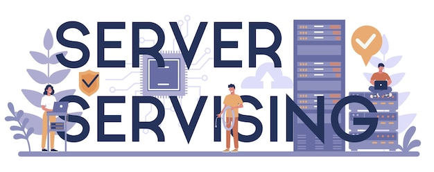 Server servising typographic header concept. system administrator working on computer and doing technical work with server. configuration of computer systems and networks. vector illustration