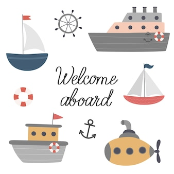 A set of boats ships a submarine welcome aboard