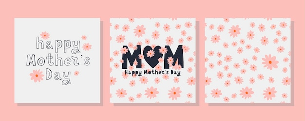 Set cards to the happy mother's day. calligraphy and lettering. flowers pattern
