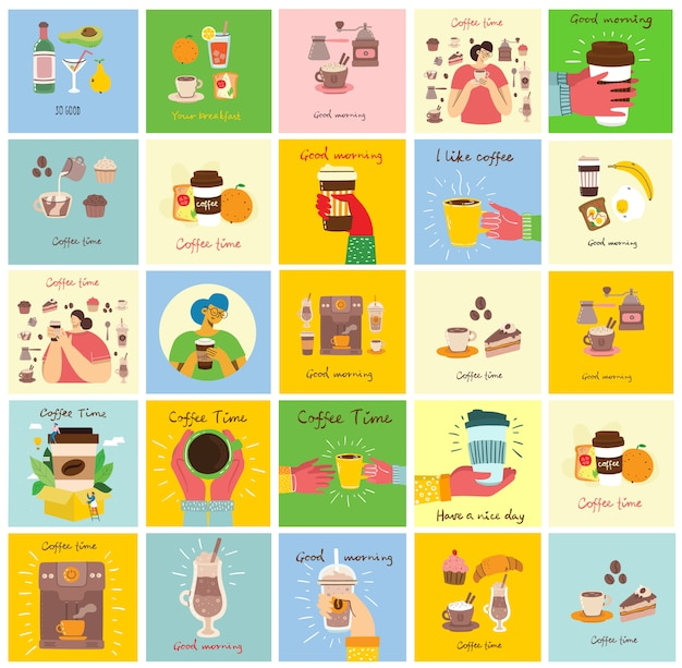 Set of cards with hands hold a cup of hot black dark coffee or beverage, with breakfast food, hand written text, simple flat colorful illustration.
