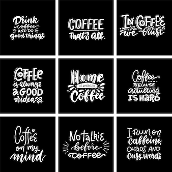 Set hand drawn coffee chalk lettering quotes