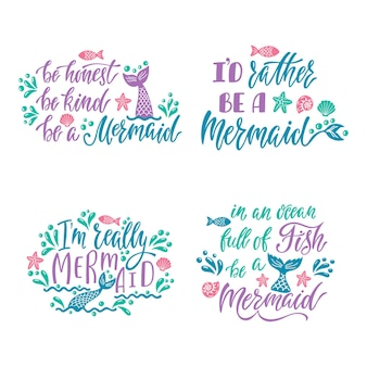 Set of hand drawn quotes about mermaids.