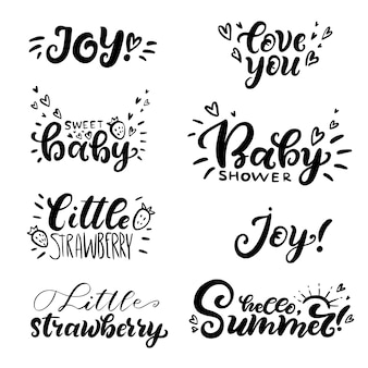 Set of hand lettering quotes about love to baby. love you, little strawberry, baby shower, hello summer, joy.
