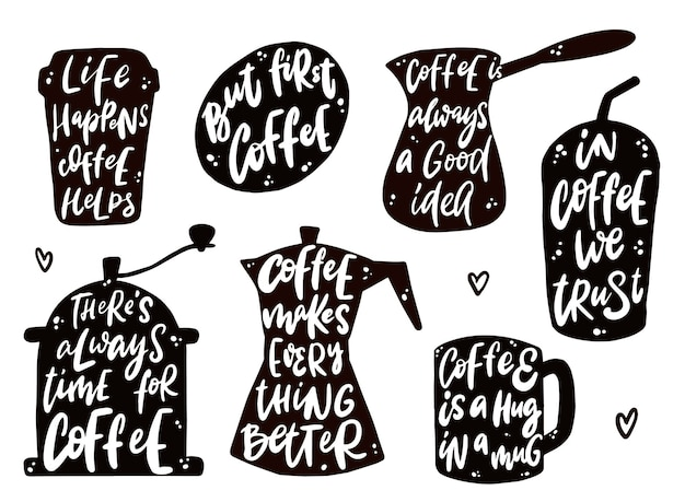 Set of lettering coffee quotes