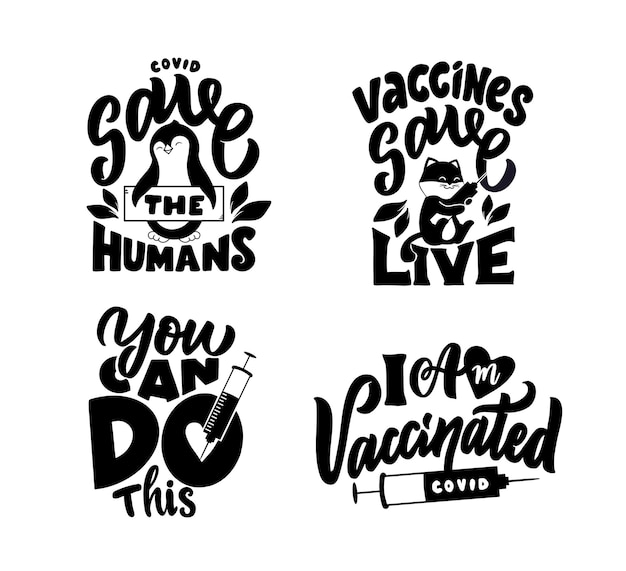 The set of lettering phrases about covid and vaccine