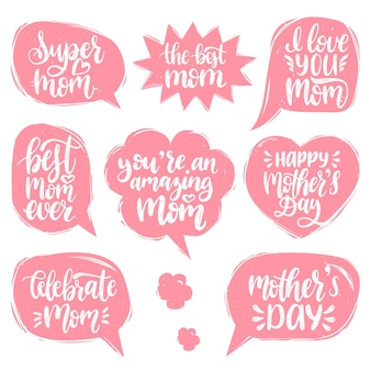 Set of mothers day hand lettering in speech bubbles.
