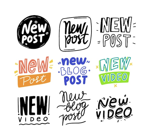 Set new post and video banners, cartoon and monochrome icons or emblems in doodle style. design element, sticker, hand writing lettering phrase for social media, vlog or stories. vector illustration