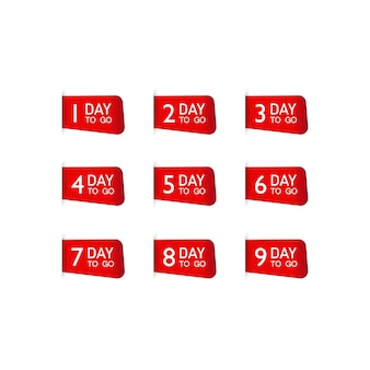 Set of number days left countdown for promotional banner or one day to go sign, label.