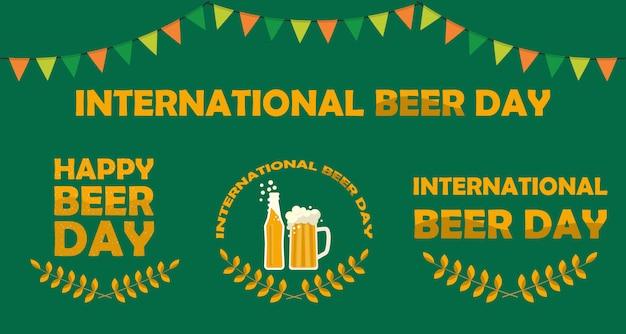 Набор счастливый международный день пива плакаты и знаки witn кружку пива, бутылку пива, слоган. плоская иллюстрация