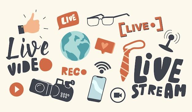 아이콘 라이브 비디오 스트림 테마의 집합입니다. 지구 지구, 엄지손가락을 위로 올려놓은 손과 마이크가 있는 카메라, wifi 신호가 있는 스마트폰, 넥타이 및 안경이 있는 같은 거품. 만화 벡터 일러스트 레이 션