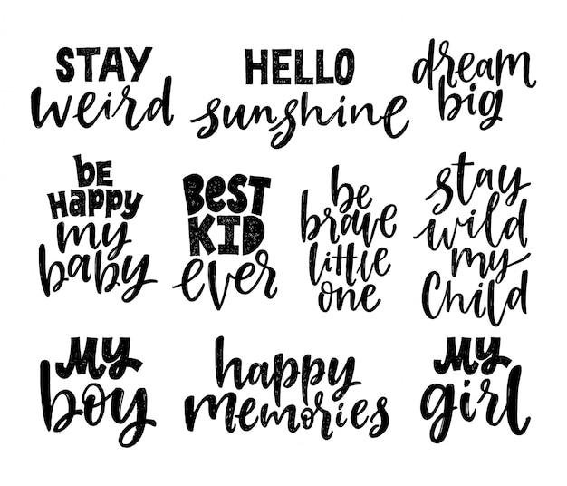 Набор детских цитат. рукописные надписи фразы. черно-белые мотивационные цитаты.