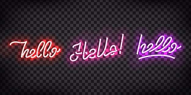 Set of realistic  neon sign of hello greeting and welcoming concept for decoration and covering on the transparent background.