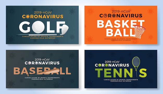 Set of sport banner caution coronavirus. golf, basketball, baseball, tennis stop covid-19 outbreak. cancellation of sporting events and matches concept