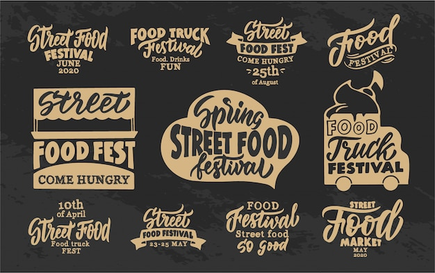 Set of vintage street food phrases. food fest emblems, badges, templates, stickers on black background.