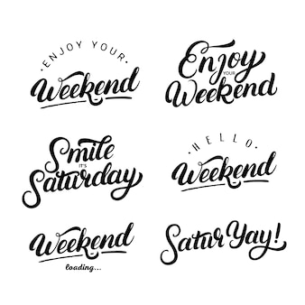 Set of weekend quotes. enjoy your weekend.