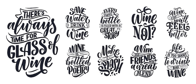 Set of wine lettering compositions about wine