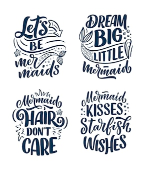 Set with funny hand drawn lettering quotes about mermaid. cool phrases for t shirt print and poster . inspirational kids slogans.