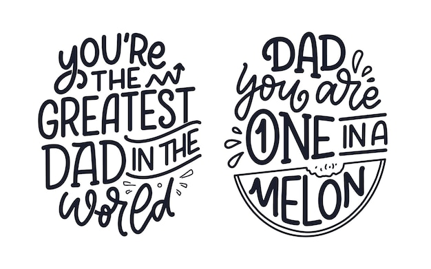 Set with funny hand drawn lettering quotes for father's day greeting card. typography posters. cool phrases for t shirt print. inspirational slogans. vector illustration.