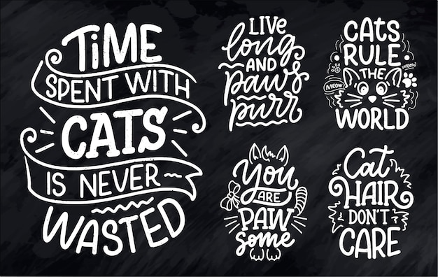 Set with funny lettering quotes about cats for print in hand drawn style