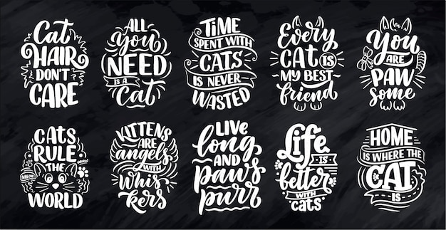 Set with funny lettering quotes about cats