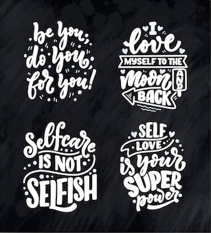 Set with funny lettering quotes about love yourself