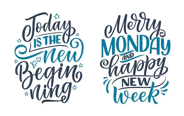 월요일에 대한 현대 서예 스타일로 손으로 그린 글자 인용문으로 설정합니다. 인쇄 및 포스터 디자인을 위한 슬로건. 벡터 일러스트 레이 션