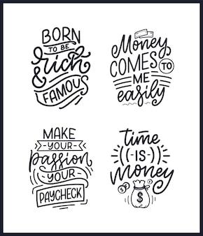 Набор рисованной надписи цитаты в стиле современной каллиграфии о деньгах. слоганы для печати и дизайна плакатов. векторная иллюстрация