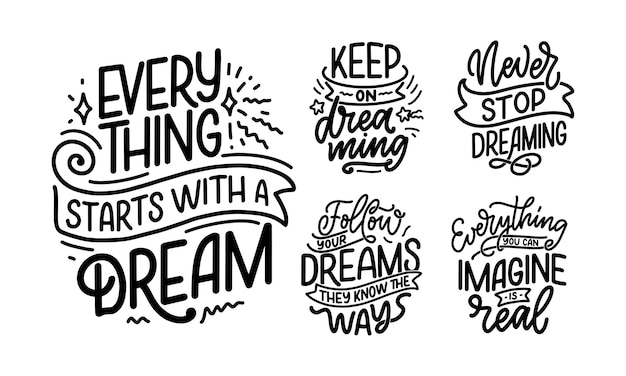 Set with inspirational quotes about dream.