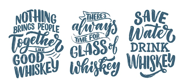 Set with lettering quotes about whiskey in vintage style.