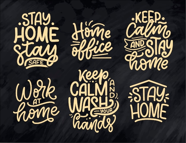 Set with lettering slogans about stay home, typography posters with text for self quarantine time. hand drawn motivation card design. vintage style.