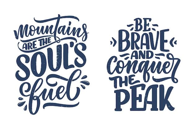 Набор цитат о горах. надписи слоганов. мотивационные фразы для полиграфического дизайна. векторная иллюстрация