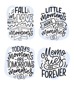 Set with travel life style inspiration quotes about good memories, hand drawn lettering posters.