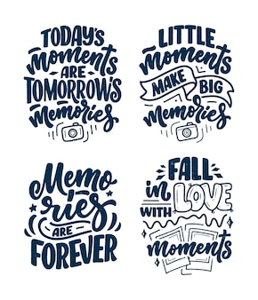 Set with travel life style inspiration quotes about good memories, hand drawn lettering