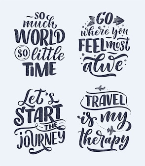 Set with travel life style inspiration quotes, hand drawn lettering posters.