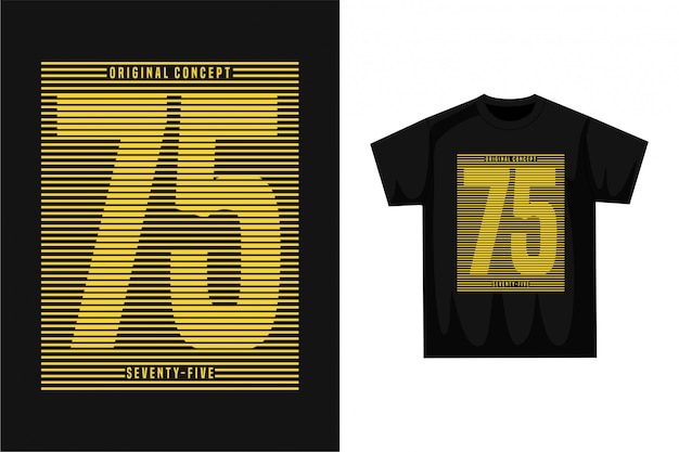 Seventy five - graphic t-shirt